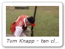Tom Knapp - ten clays record