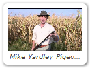 Mike Yardley Pigeon Shooting in Serbia